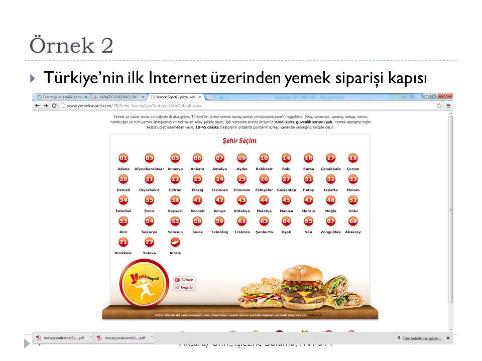 Örnek 2 Türkiye'nin ilk Internet üzerinden yemek siparişi kapısı