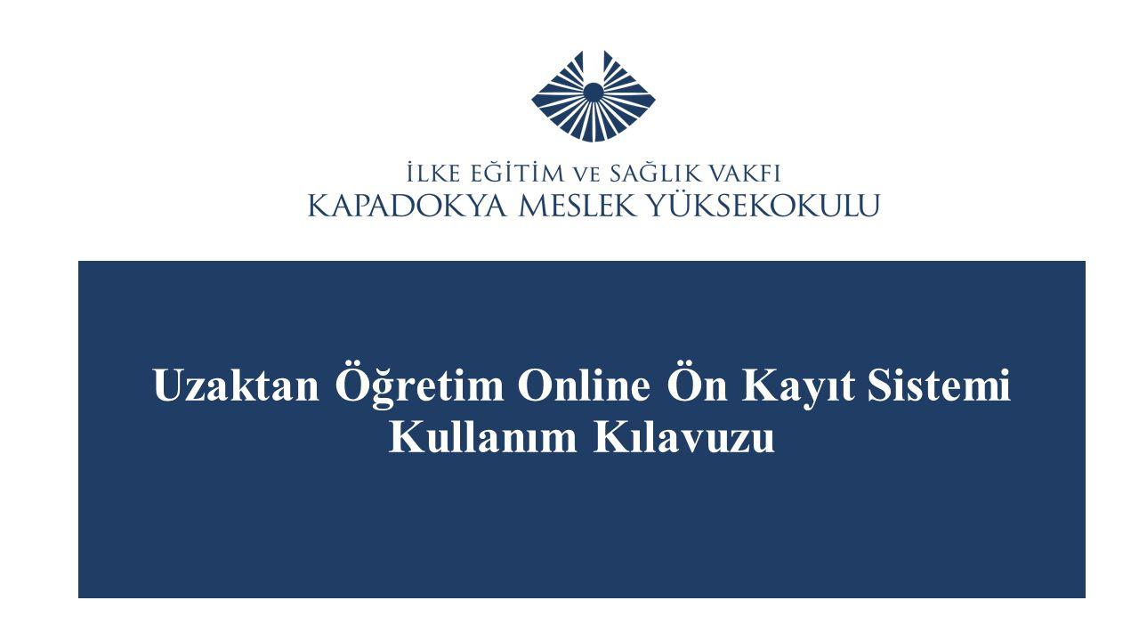 Uzaktan Öğretim Online Ön Kayıt Sistemi Kullanım Kılavuzu