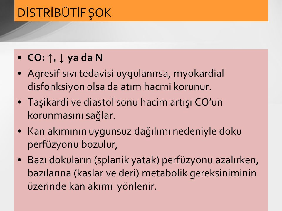 DİSTRİBÜTİF ŞOK CO: ↑, ↓ ya da N