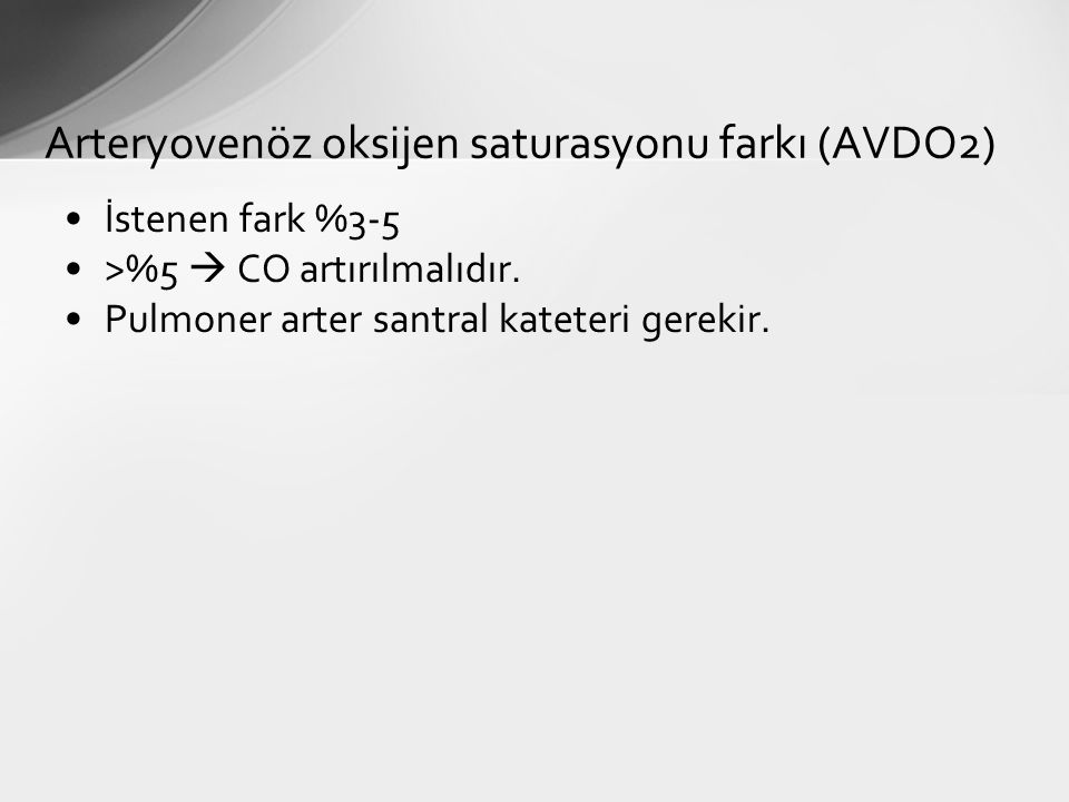 Arteryovenöz oksijen saturasyonu farkı (AVDO2)