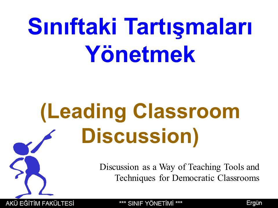 Sınıftaki Tartışmaları Yönetmek (Leading Classroom Discussion)