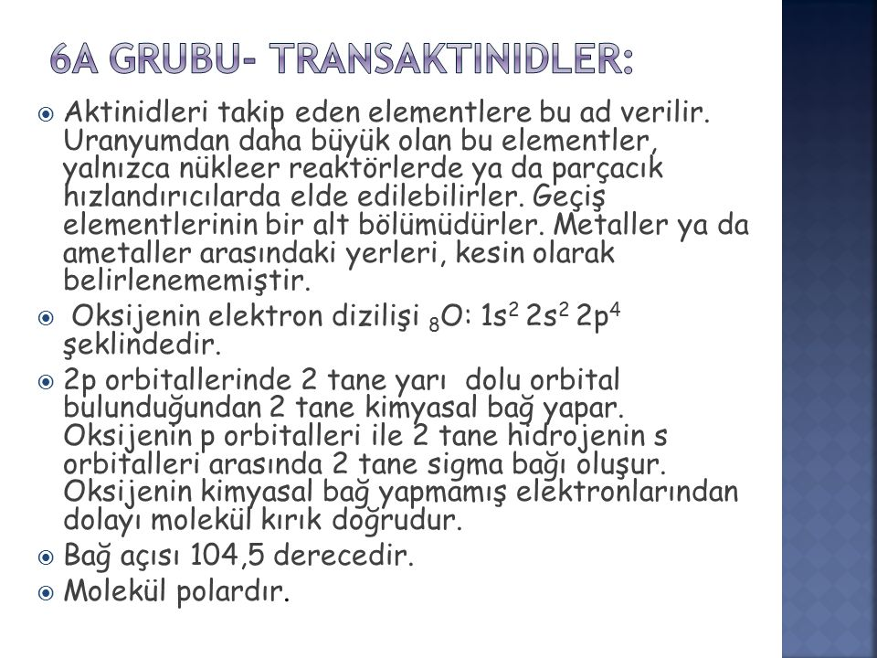 6A Grubu- Transaktinidler: