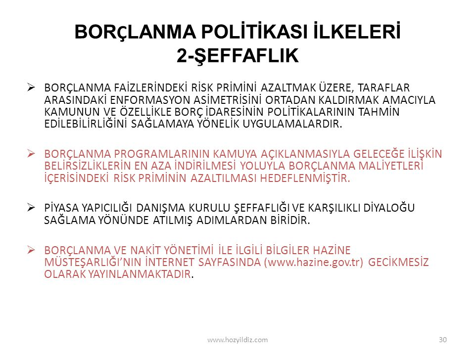 BORÇLANMA POLİTİKASI İLKELERİ 2-ŞEFFAFLIK