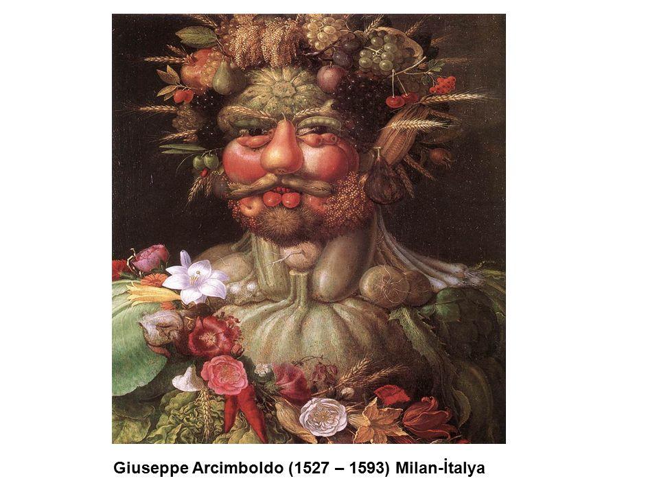 Giuseppe Arcimboldo (1527 – 1593) Milan-İtalya