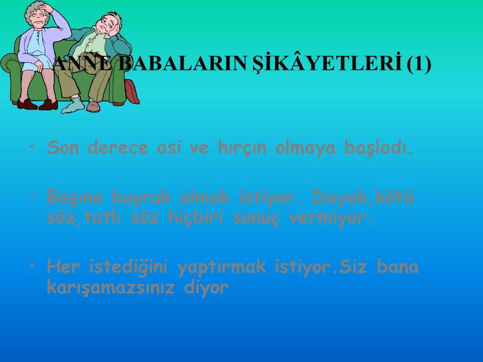 ANNE BABALARIN ŞİKÂYETLERİ (1)
