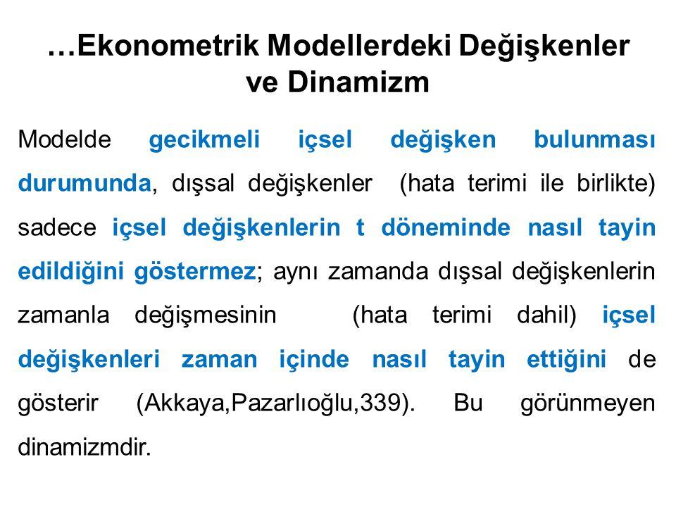 …Ekonometrik Modellerdeki Değişkenler ve Dinamizm