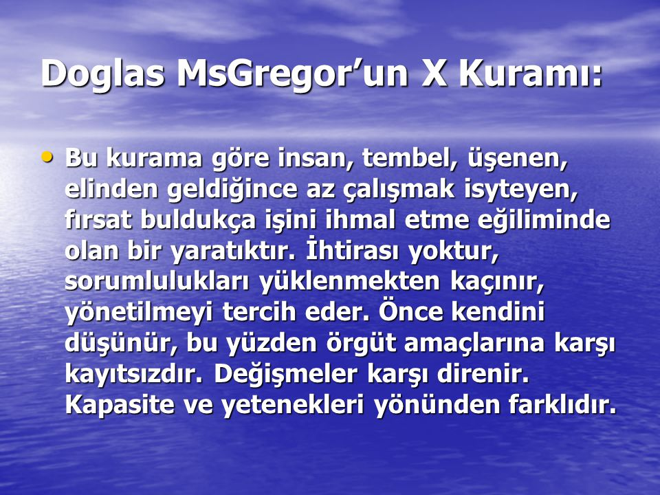 Doglas MsGregor'un X Kuramı: