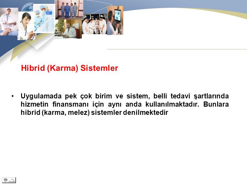 Hibrid (Karma) Sistemler