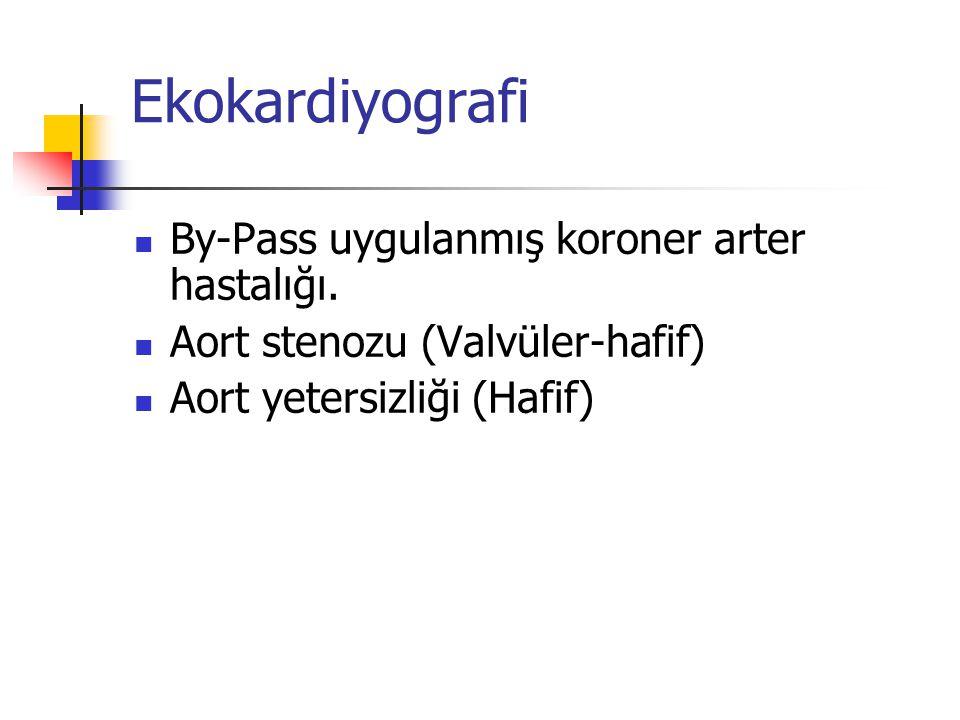 Ekokardiyografi By-Pass uygulanmış koroner arter hastalığı.