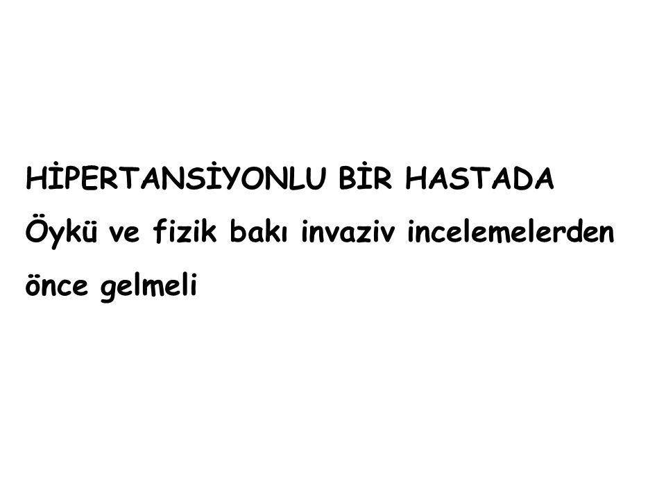 HİPERTANSİYONLU BİR HASTADA