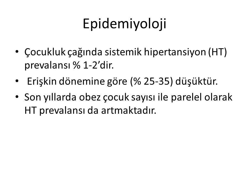 Epidemiyoloji Çocukluk çağında sistemik hipertansiyon (HT) prevalansı % 1-2'dir. Erişkin dönemine göre (% 25-35) düşüktür.