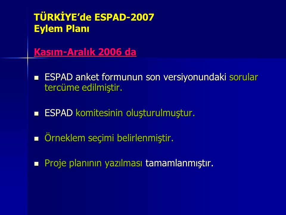 TÜRKİYE'de ESPAD-2007 Eylem Planı