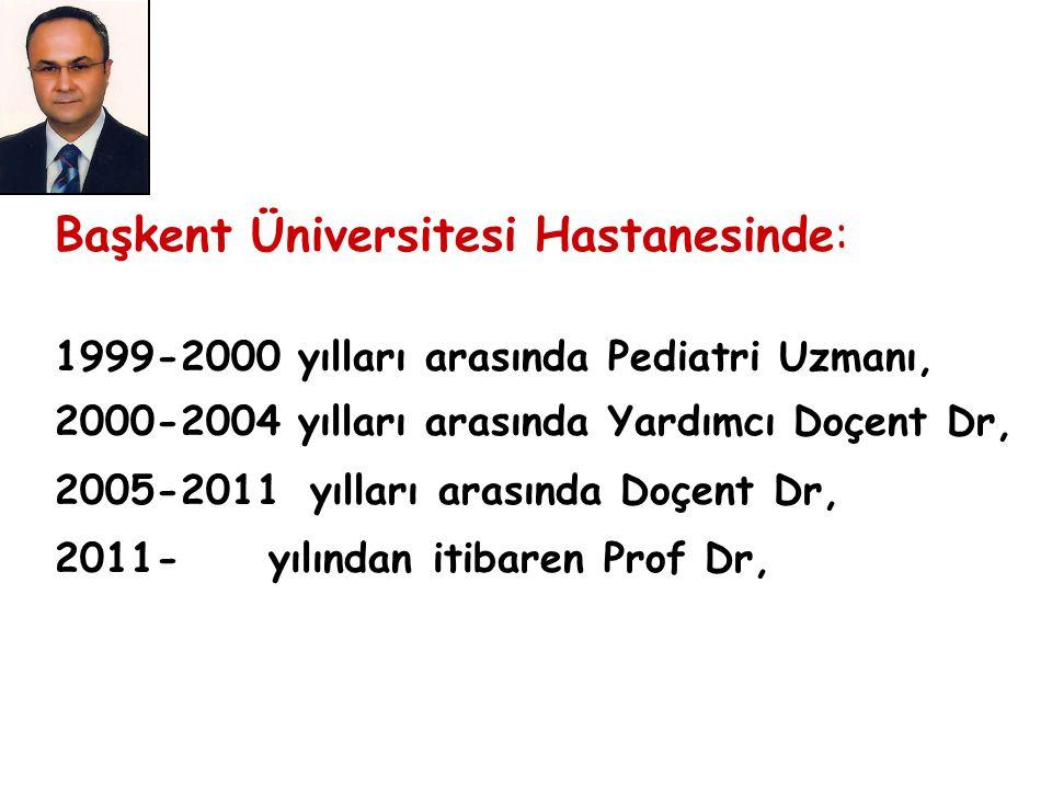 Başkent Üniversitesi Hastanesinde:
