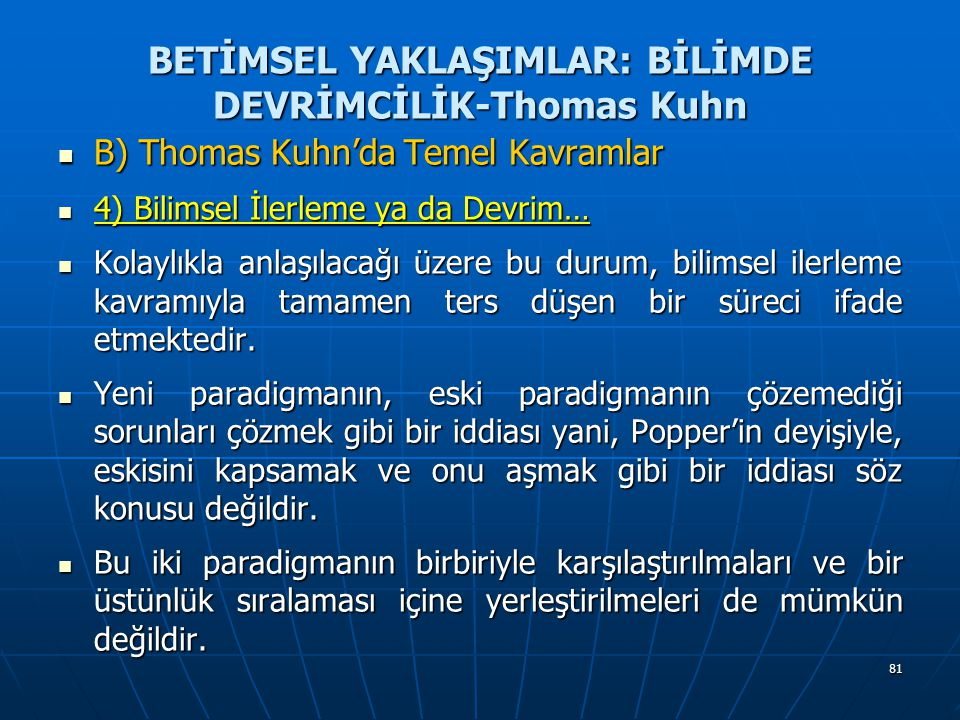BETİMSEL YAKLAŞIMLAR: BİLİMDE DEVRİMCİLİK-Thomas Kuhn