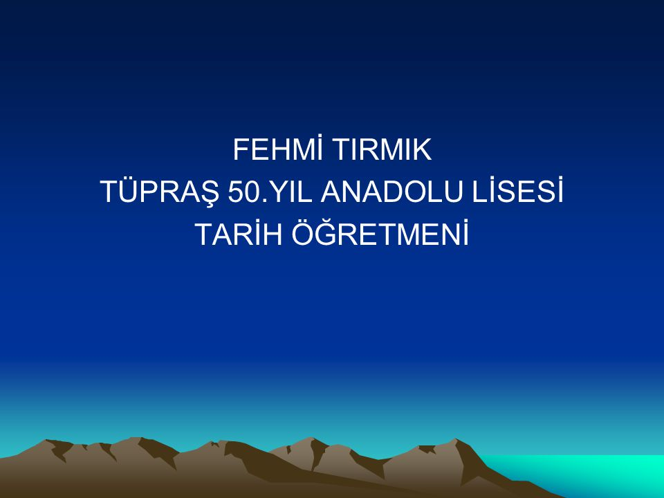 TÜPRAŞ 50.YIL ANADOLU LİSESİ