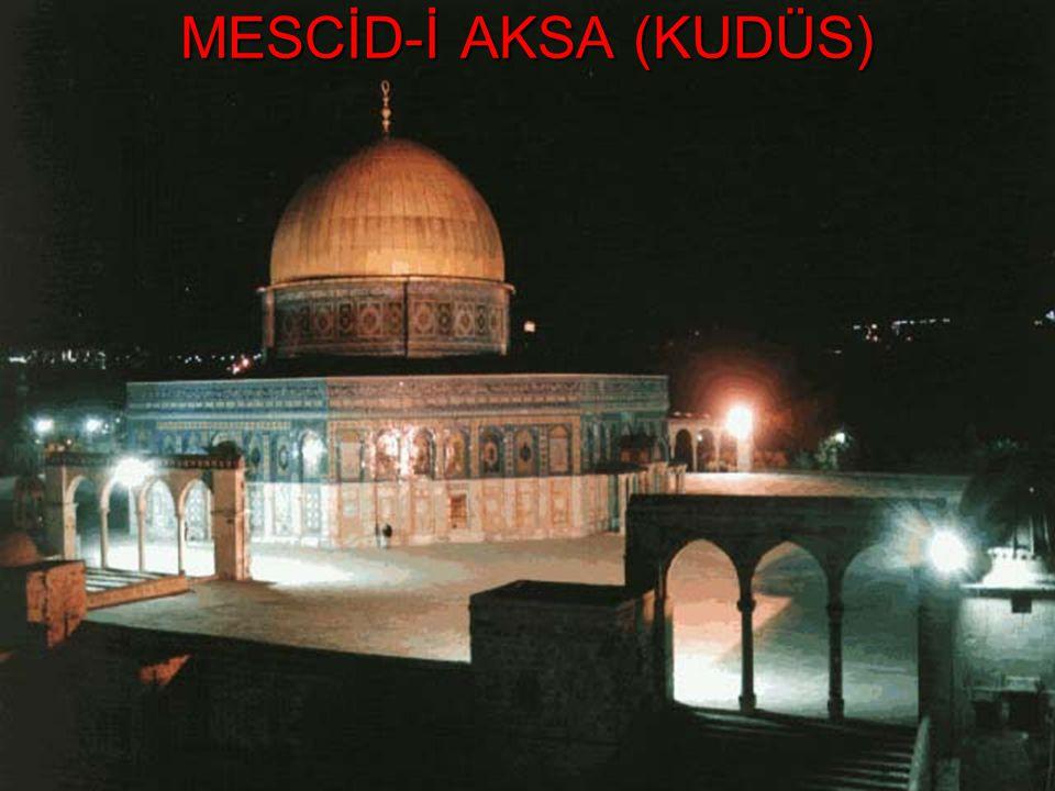MESCİD-İ AKSA (KUDÜS)