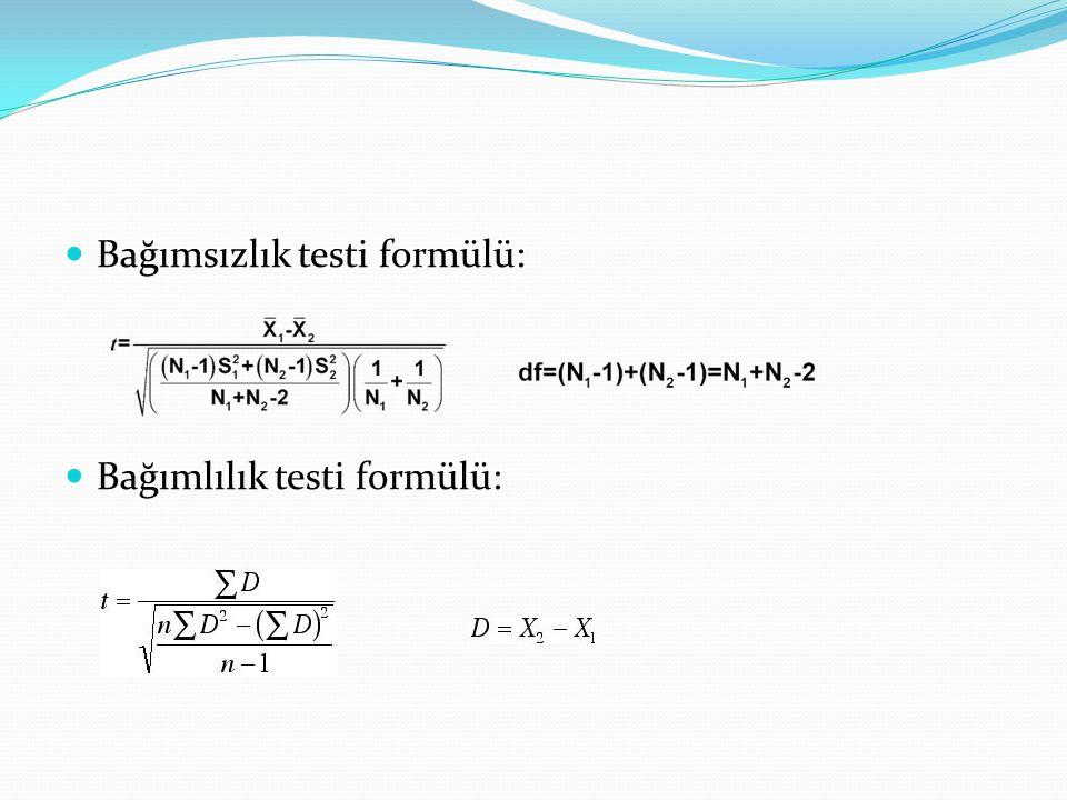 Bağımsızlık testi formülü: