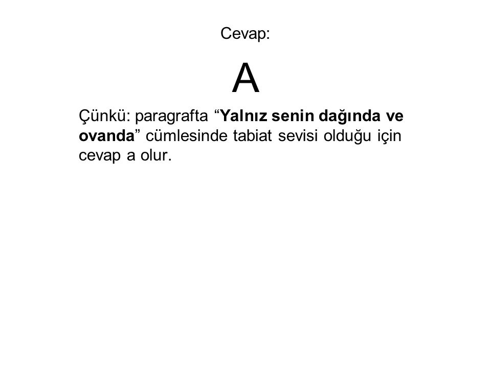 Cevap: A.