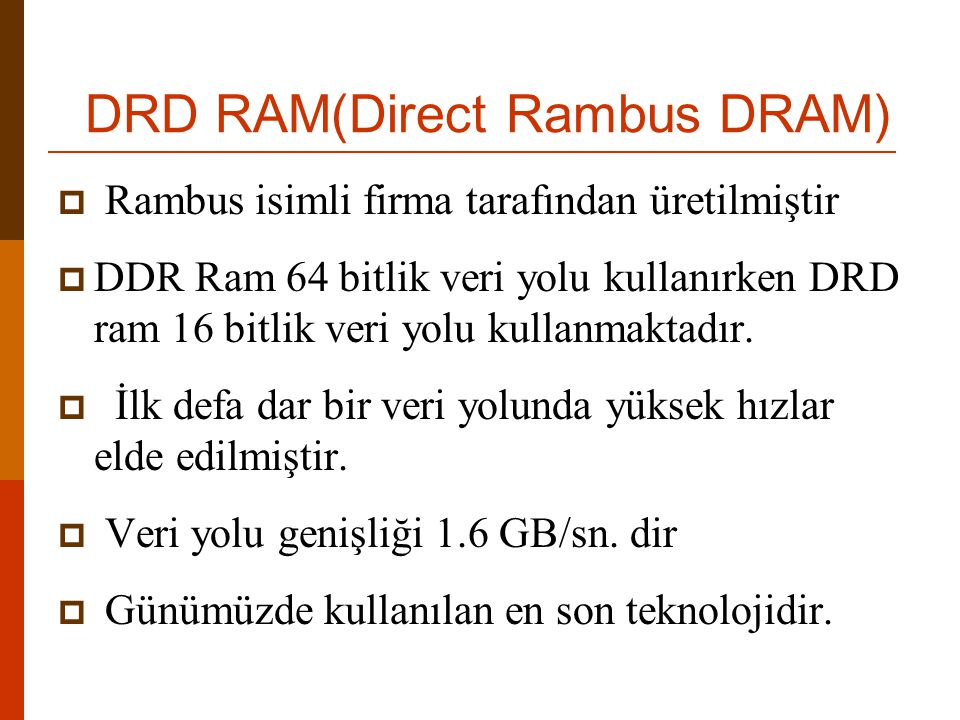 DRD RAM(Direct Rambus DRAM)