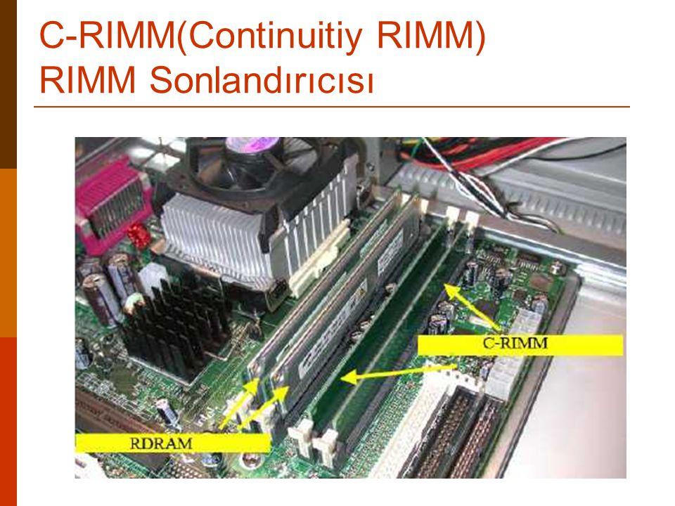 C-RIMM(Continuitiy RIMM) RIMM Sonlandırıcısı