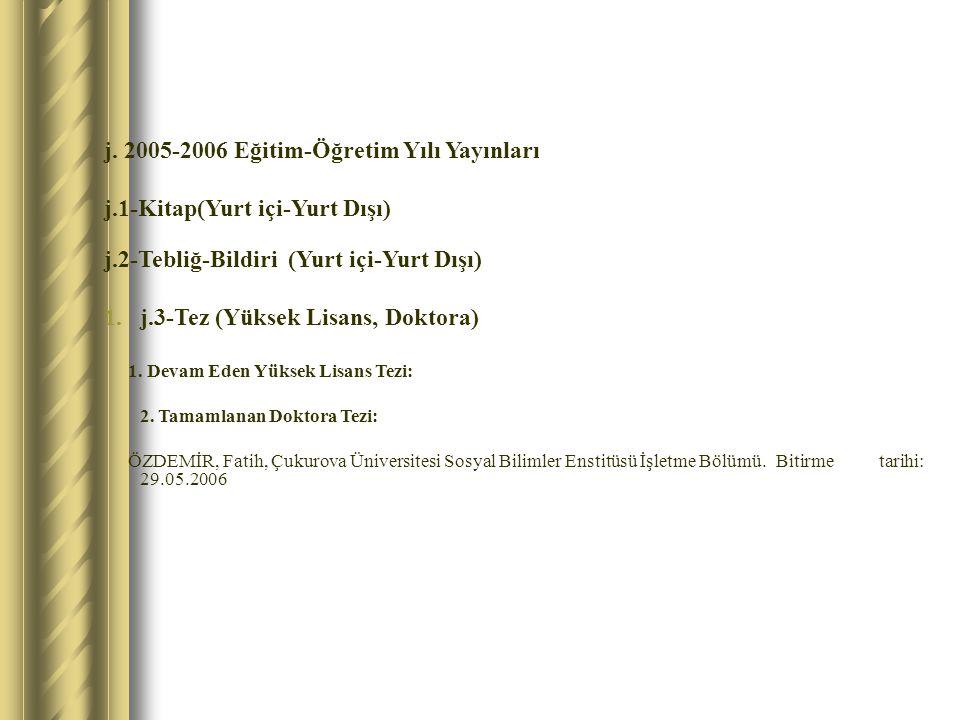 j. 2005-2006 Eğitim-Öğretim Yılı Yayınları