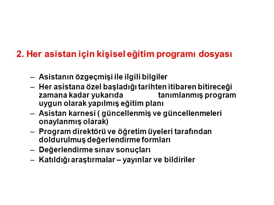 2. Her asistan için kişisel eğitim programı dosyası