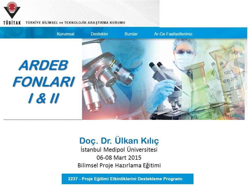 ARDEB FONLARI I & II Doç. Dr. Ülkan Kılıç