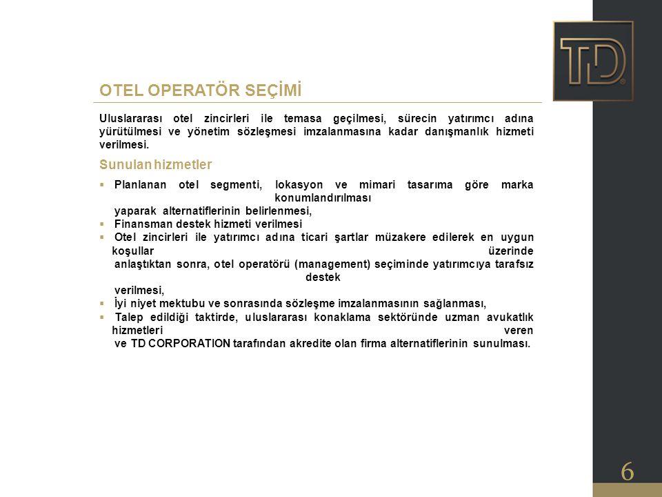 OTEL OPERATÖR SEÇİMİ Sunulan hizmetler