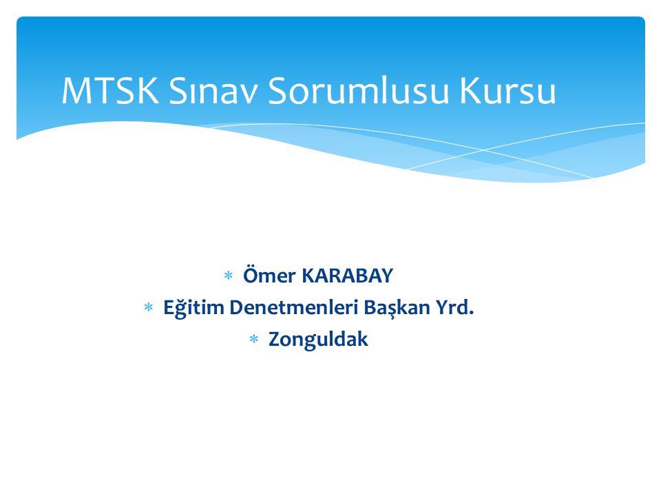MTSK Sınav Sorumlusu Kursu