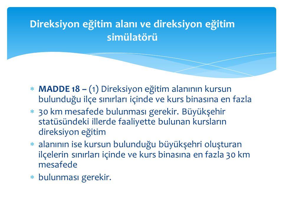 Direksiyon eğitim alanı ve direksiyon eğitim simülatörü