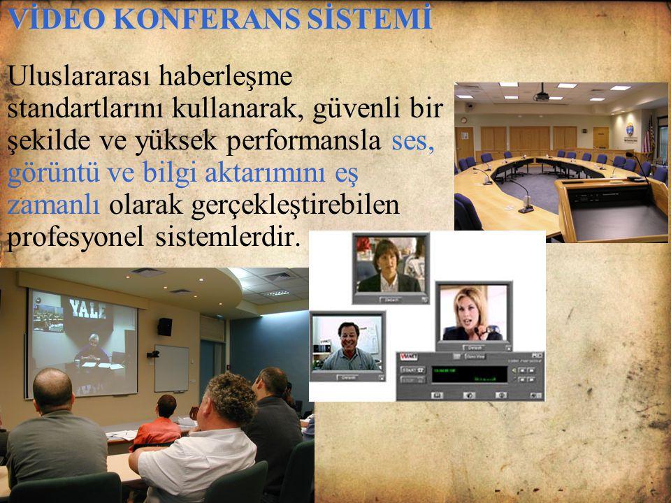 VİDEO KONFERANS SİSTEMİ