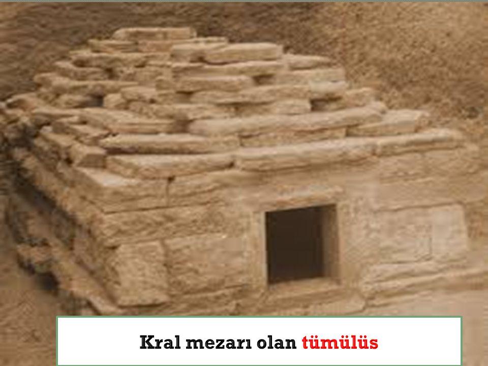 Kral mezarı olan tümülüs