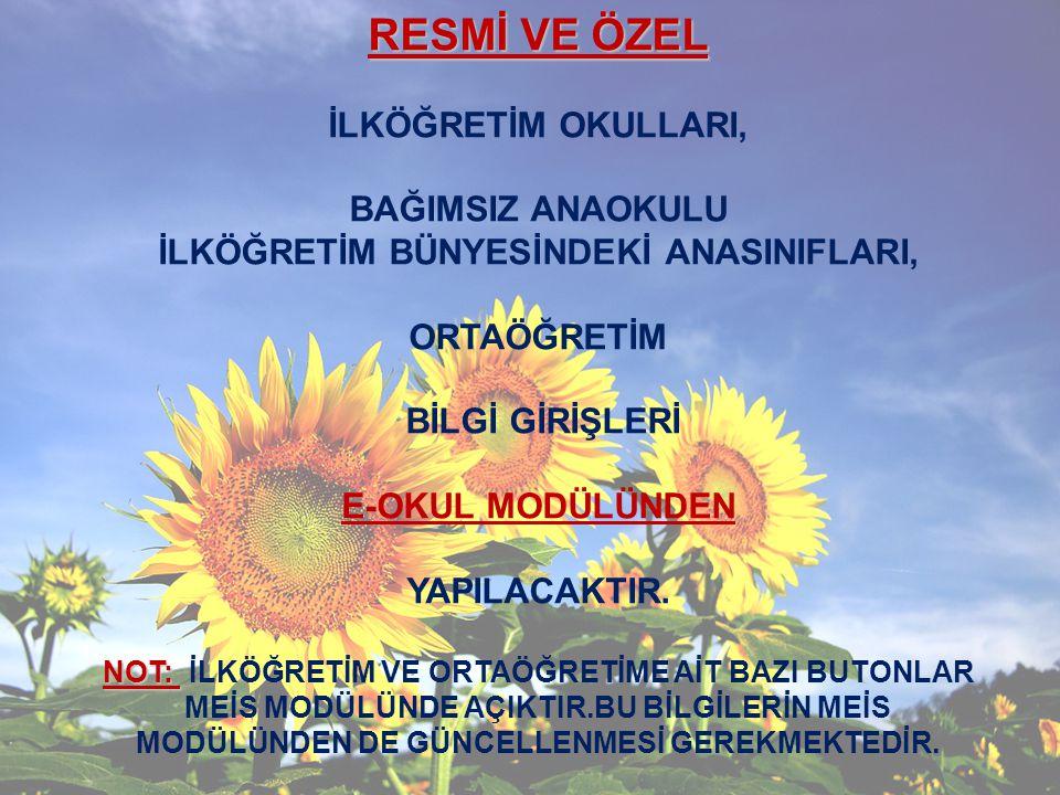 İLKÖĞRETİM BÜNYESİNDEKİ ANASINIFLARI,
