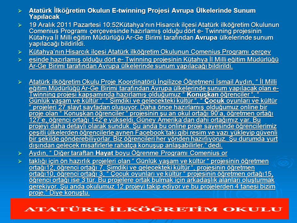 Atatürk İlköğretim Okulun E-twinning Projesi Avrupa Ülkelerinde Sunum Yapılacak