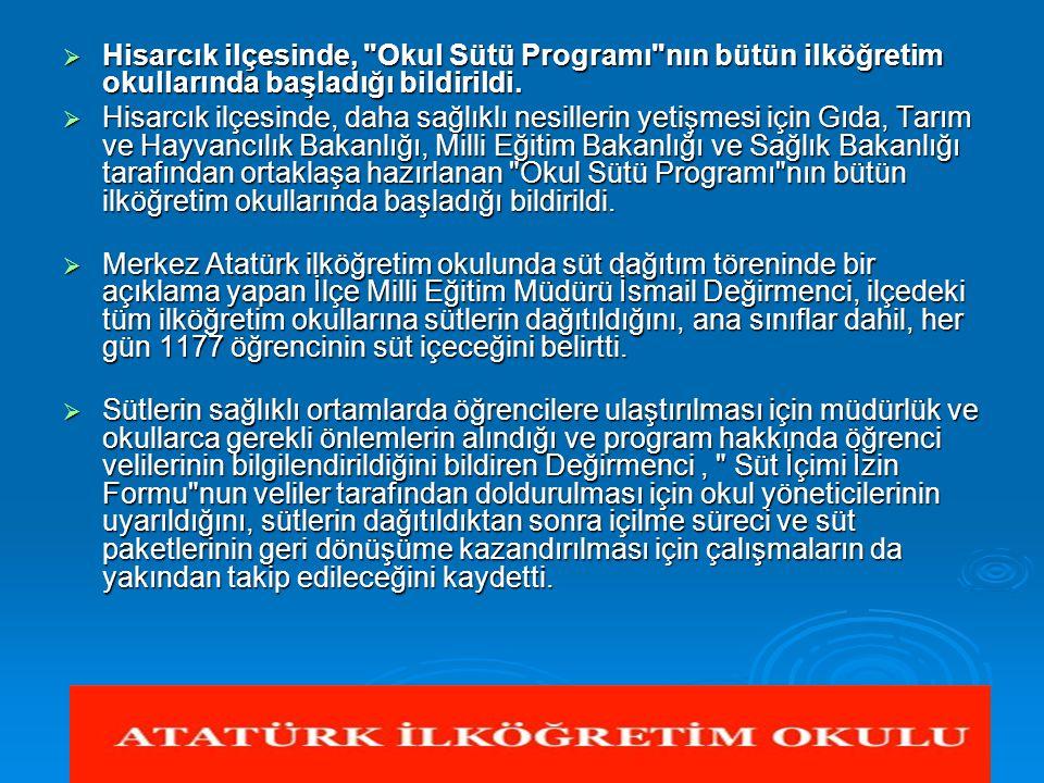 Hisarcık ilçesinde, Okul Sütü Programı nın bütün ilköğretim okullarında başladığı bildirildi.