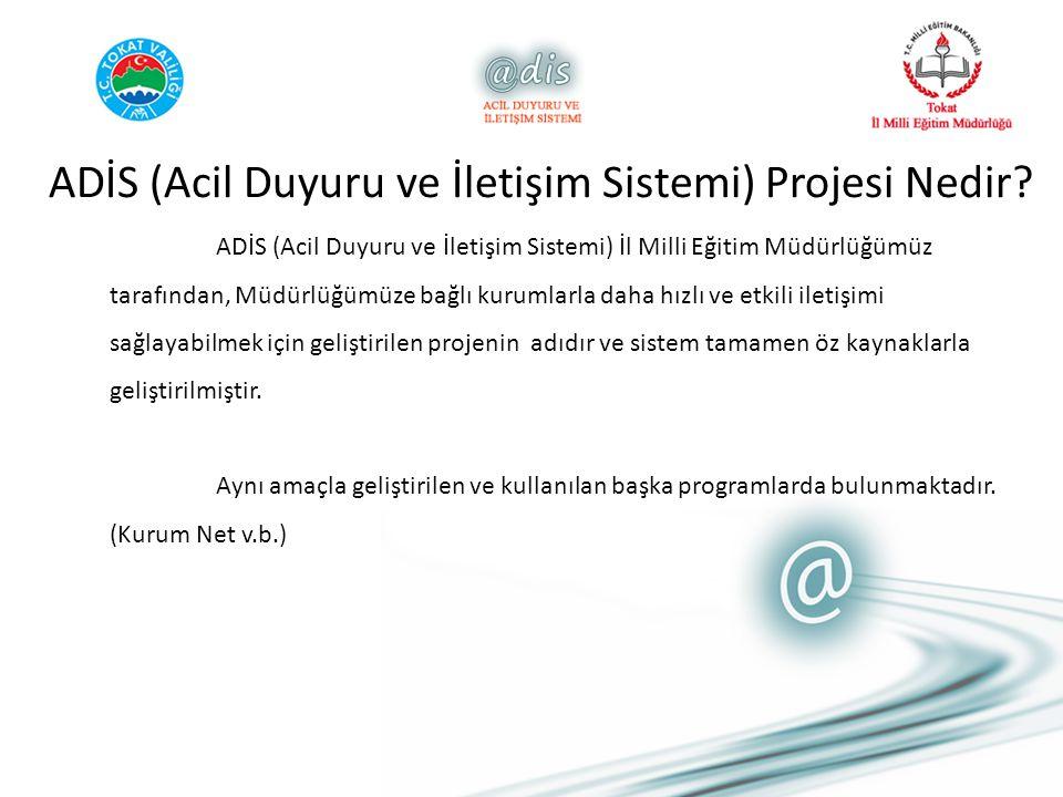 ADİS (Acil Duyuru ve İletişim Sistemi) Projesi Nedir