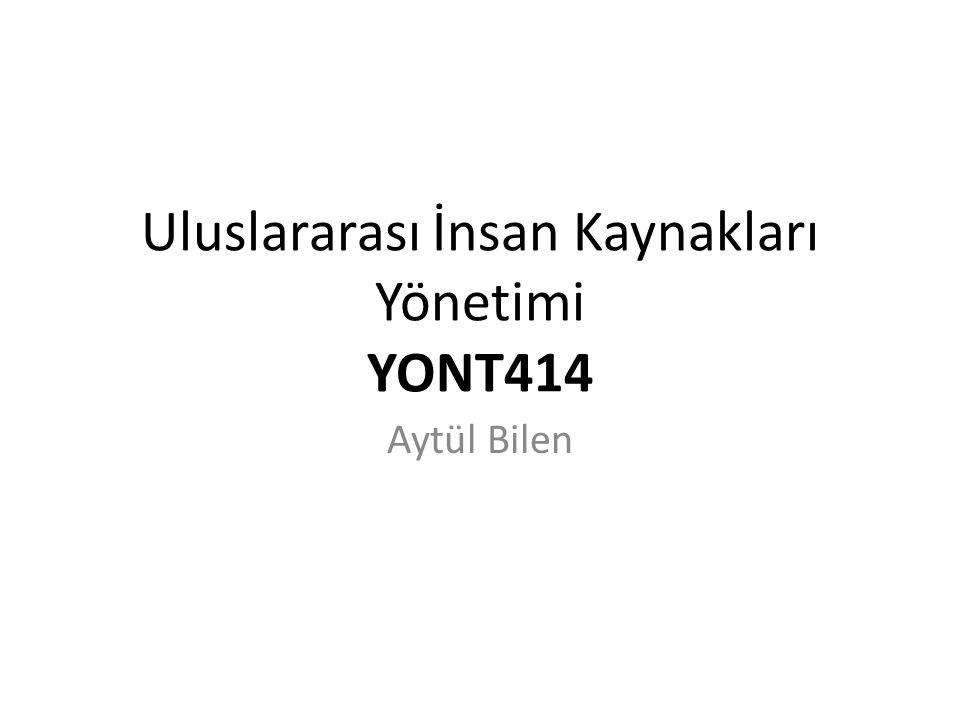 Uluslararası İnsan Kaynakları Yönetimi YONT414