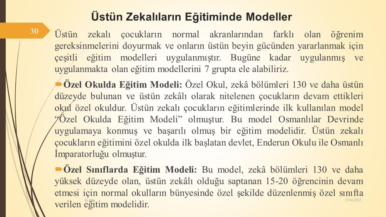Üstün Zekalıların Eğitiminde Modeller