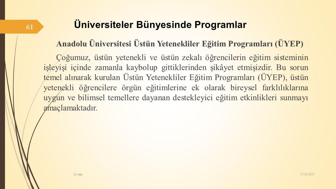 Üniversiteler Bünyesinde Programlar