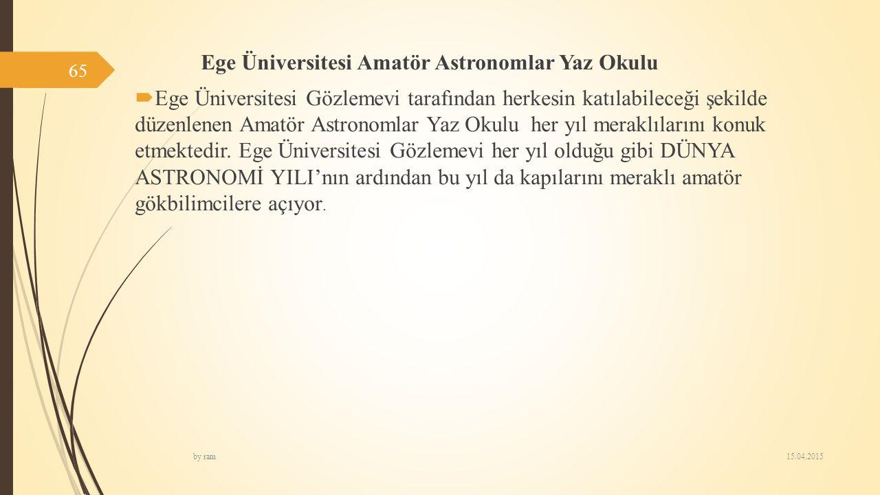 Ege Üniversitesi Amatör Astronomlar Yaz Okulu