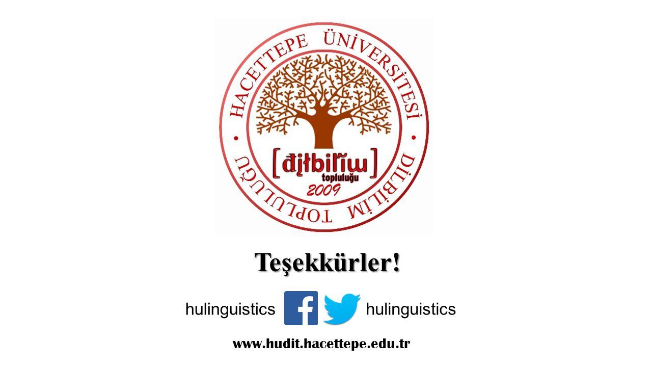 Teşekkürler! hulinguistics hulinguistics www.hudit.hacettepe.edu.tr