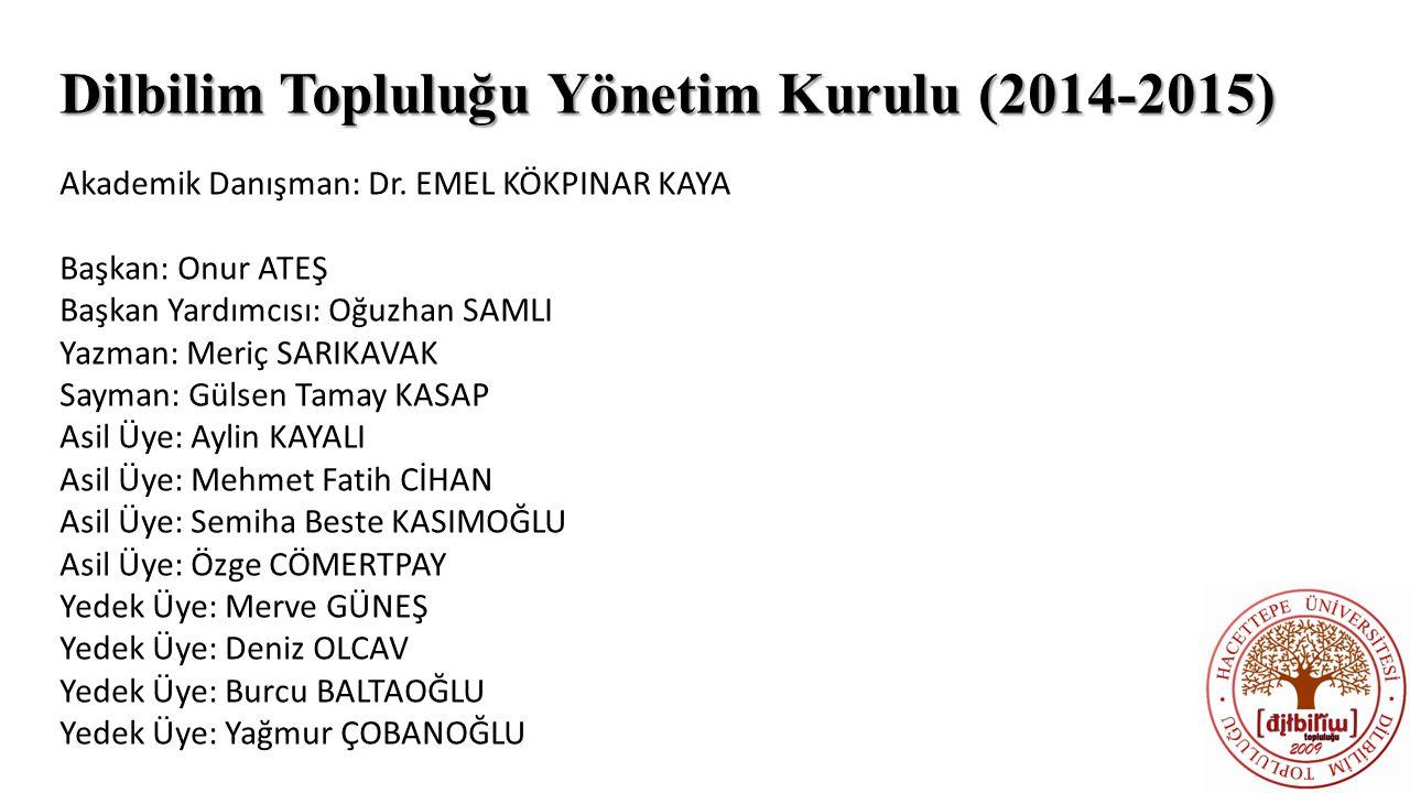 Dilbilim Topluluğu Yönetim Kurulu (2014-2015)