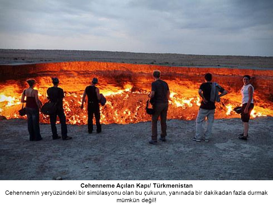 Cehenneme Açılan Kapı/ Türkmenistan