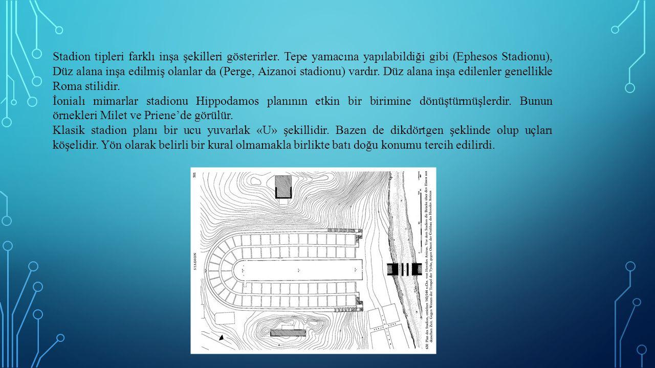 Stadion tipleri farklı inşa şekilleri gösterirler