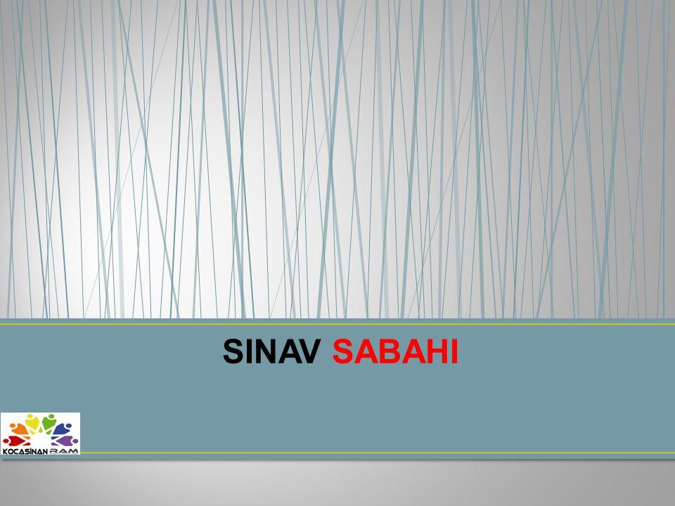 SINAV SABAHI