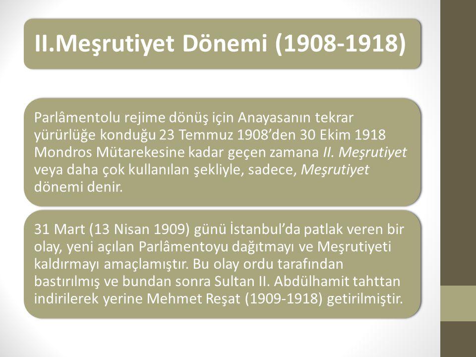 II.Meşrutiyet Dönemi (1908-1918)