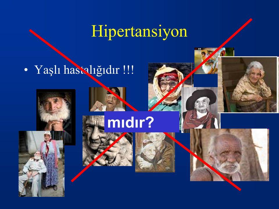 Hipertansiyon Yaşlı hastalığıdır !!! mıdır