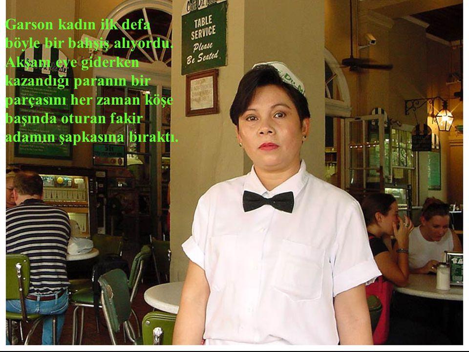 Garson kadın ilk defa böyle bir bahşiş alıyordu