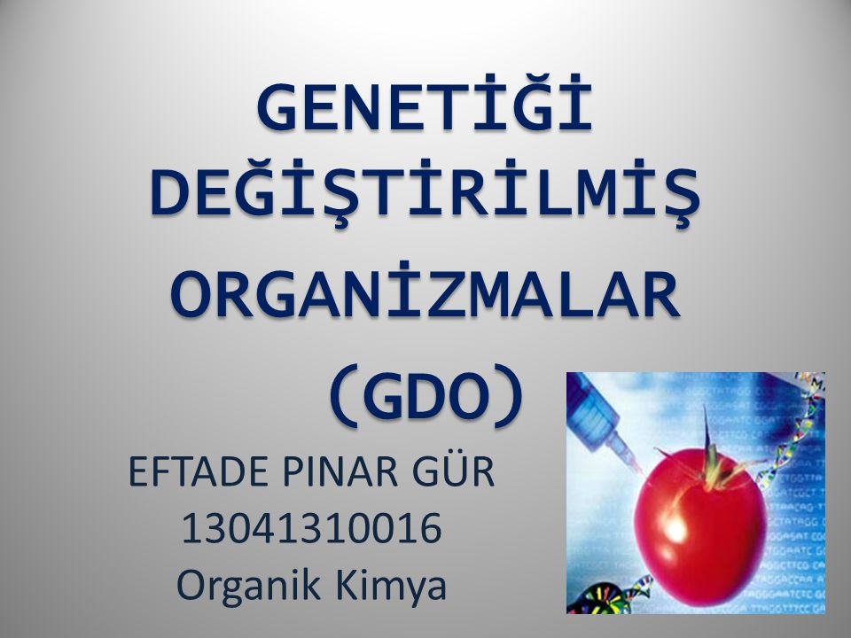 EFTADE PINAR GÜR 13041310016 Organik Kimya
