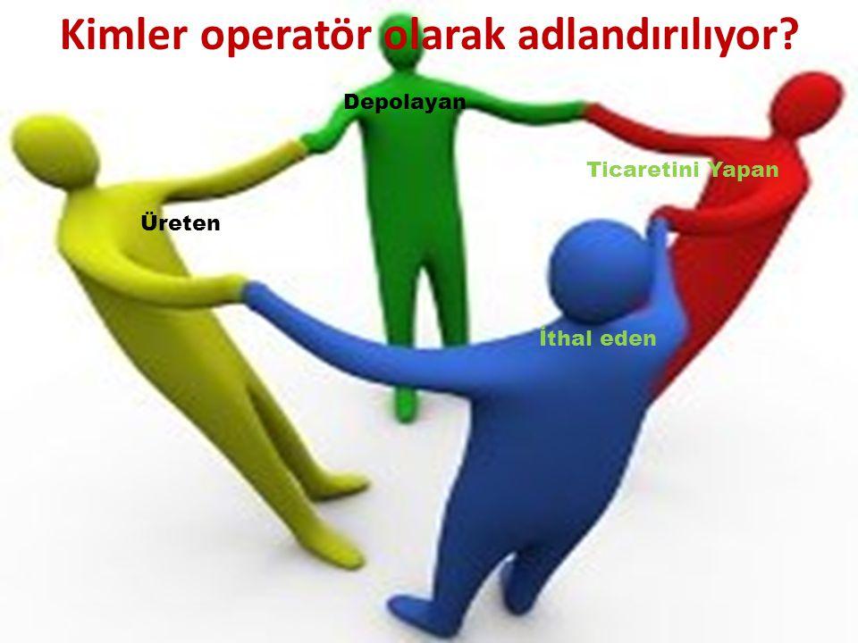 Kimler operatör olarak adlandırılıyor